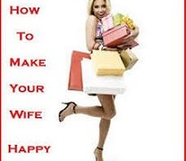 How To Make Your Wife Happy – 6 Useful Tips